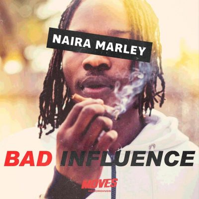 Download Naira Marley Bad Influence mp3 download