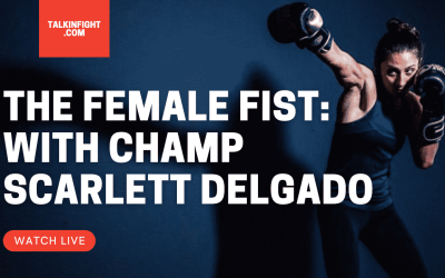 Special Guest | The Female Fist | Talkin' Fight