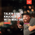 Talkin Fight: Knuckle Up with Mike Orr