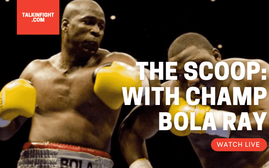 Bernard Hopkins | The Scoop with Bola Ray | Talkin Fight