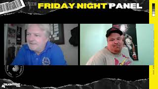 , Friday Night Boxing Panel 35 | Weekly Episode | Talkin Fight