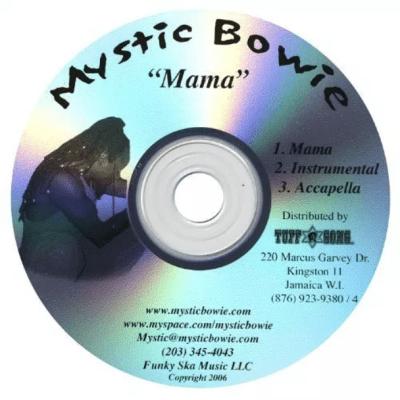 Mystic Bowie - Mama