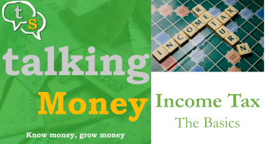 talkingMoney E02: Income Tax Basics