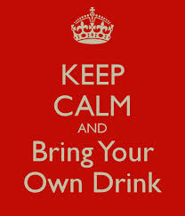 Bring You Own Drink