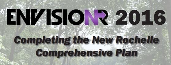 EnvisioNR Public Workshop - Completing the New Rochelle Comprehensive Plan
