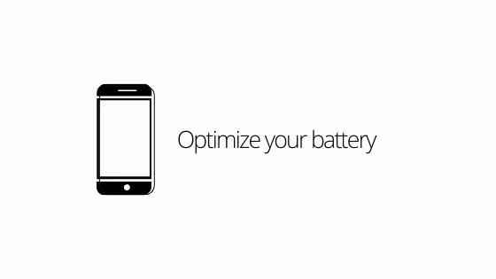 Optimize your battery