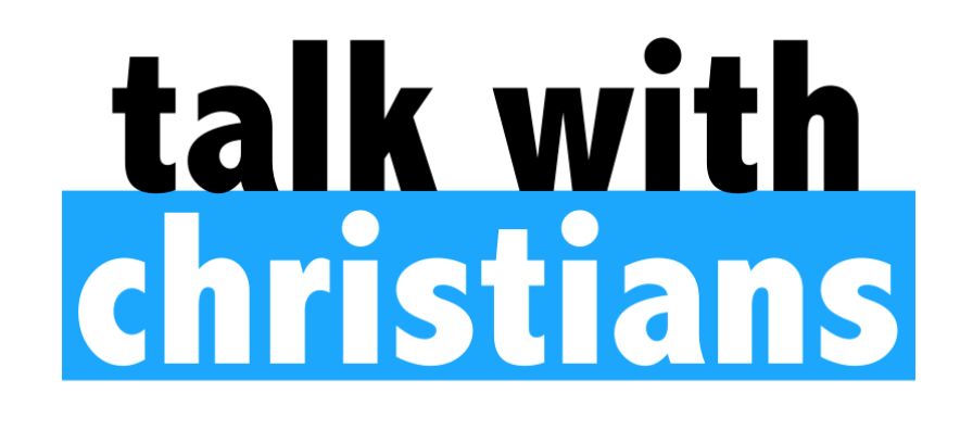 Talk With Christians