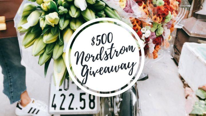 $500 Nordstrom GIVEAWAY