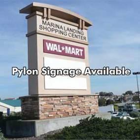 Pylon signage- Marina Landing Shopping Center- Marina, CA