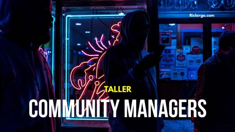 Taller de Community Management y Administración de Redes Sociales