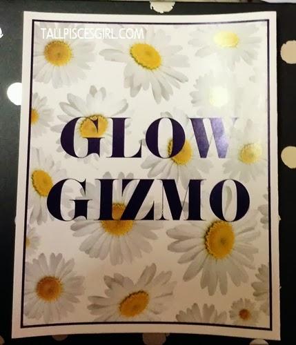 Glow Gizmo