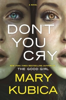 NYT Bestselling author Mary Kubica & Don't You Cry: A Sense of Place.