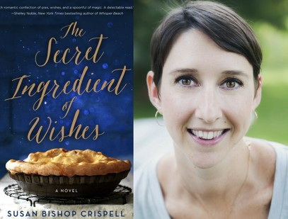 Author Susan Bishop Crispell & THE SECRET INGREDIENT OF WISHES