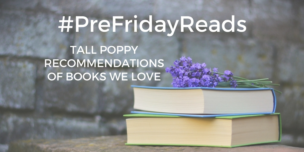 #PreFridayReads: A trio of books for your TBR pile