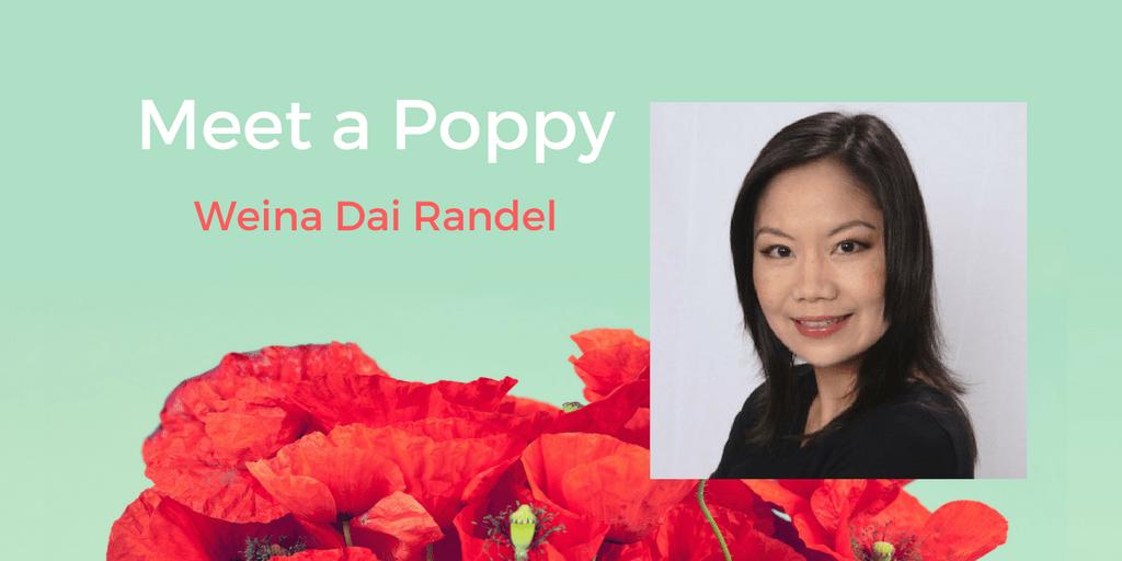Meet a Poppy: Weina Dai Randel