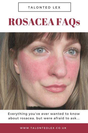 Rosacea FAQ: everything you've ever wanted to know but were afraid to ask. Tips, advice, product recommendations, diet, make up, and everything in between.