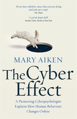 Talonted Lex book recommendations: The Cyber Effect by Mary Aiken