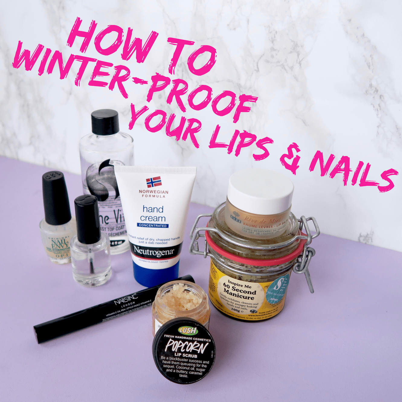 How To Winter-Proof Your Lips And Nails