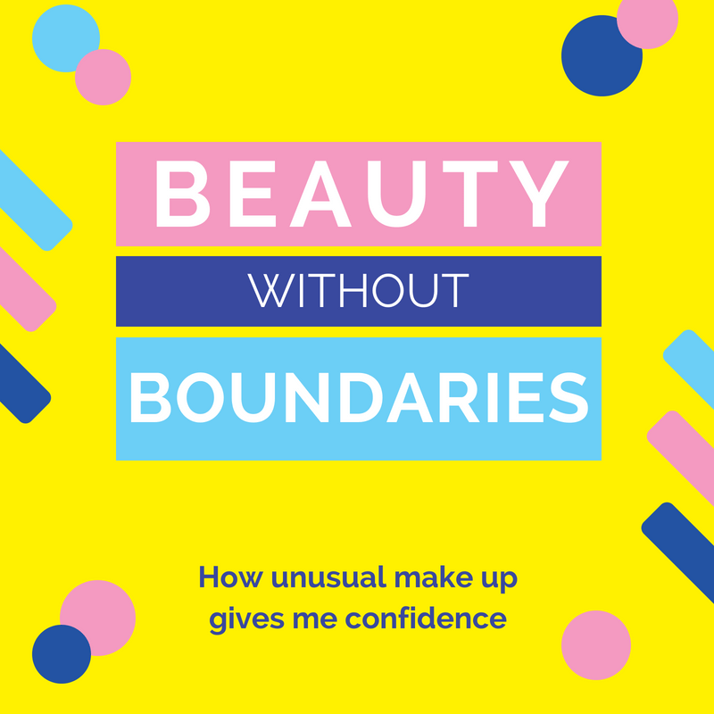 Beauty without boundaries - How I use unusual make up to give me confidence.