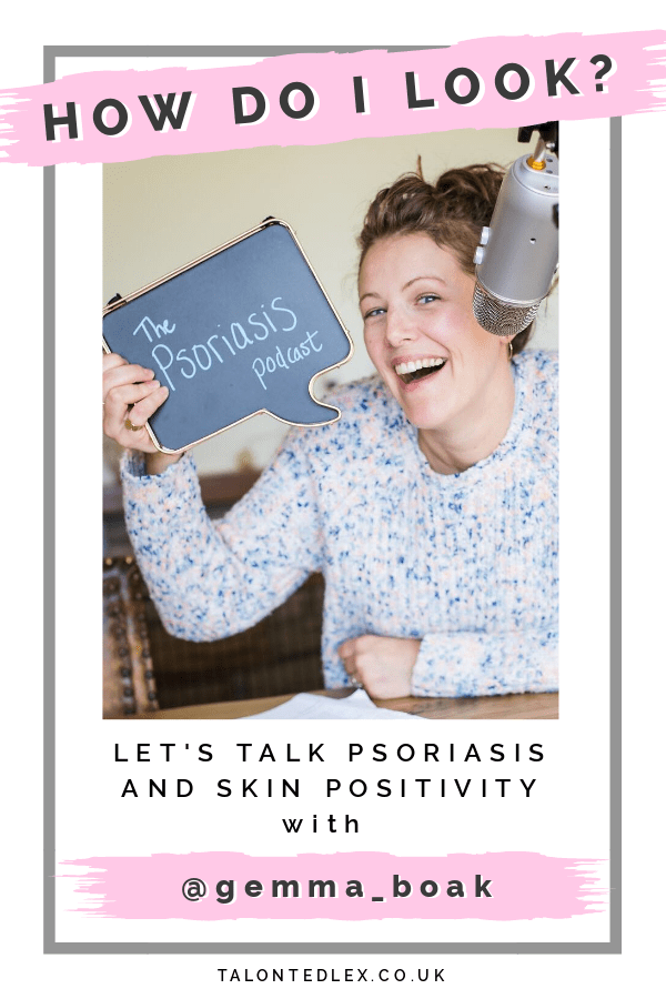 An interview with Gemma Boak about her psoriasis. We chat skin positivity, social media, and she shares her tips on how to minimise and calm flare ups. #talontedlex #psoriasistips #psoriasisadvice