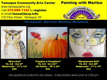 10-8, 22, 29-2015, Water Color, Oil Paint Lessons for October, Tamaqua Community Arts Center, Tamaqua