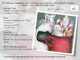 11-7-2015, Colored Pencil Workshop, theme Santa's Treats, Tamaqua Community Arts Center, Tamaqua