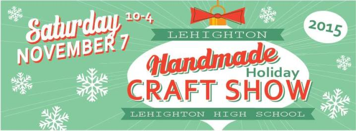 11-7-2015, Handmade Holiday Craft Show, Lehighton High School, Lehighton