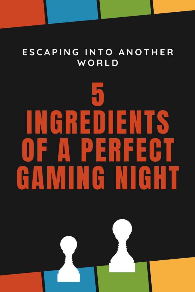 It's possible to learn more about what makes a great game night and the components a host cannot afford to leave out. Ingredients for a perfect gaming night