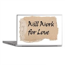 will_work_for_love_cardboard_sign_shi_laptop_skins