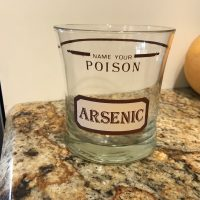 Name Your Poison Arsenic Vintage Bar Glass Lead Safe Mama 1