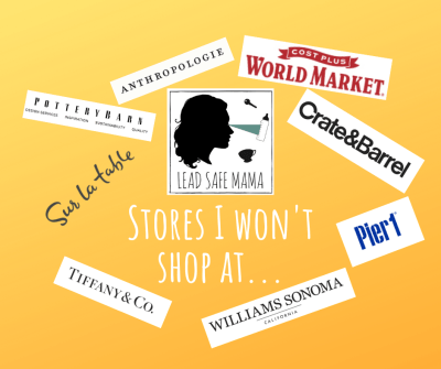 List of stores I won't shop at because they recently sold things with Lead or still sell things with Lead...