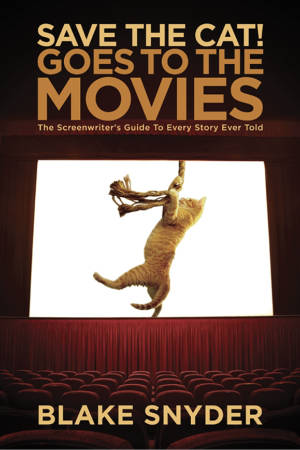 Books for Writers - Save The Cat! Goes to the Movies by Blake Snyder