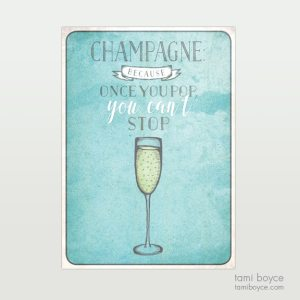 Champagne, Once You Pop