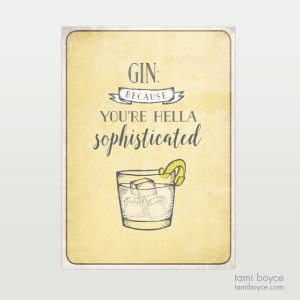Gin, Hella Sophisticated