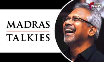 Madras Talkies - Maniratnam