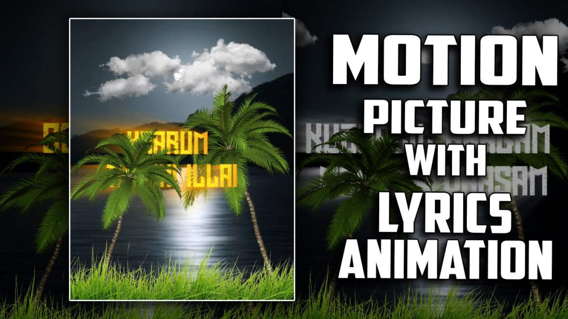 3D Motion Picture with Lyrics Animation Alight motion Tutorial Tamil   Tamil Vra Tech