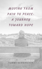 Moving from Pain to Peace-A Journey toward Hope