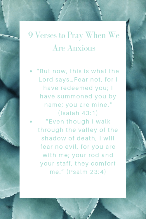 9 Verses to Pray Over When We Are Anxious1.png
