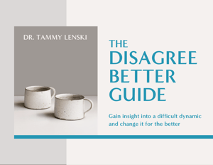The Disagree Better Guide by Tammy Lenski