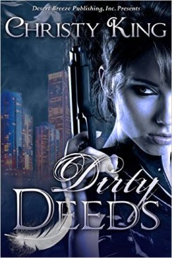 christy king dirty deeds