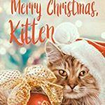 Merry Christmas, Kitten