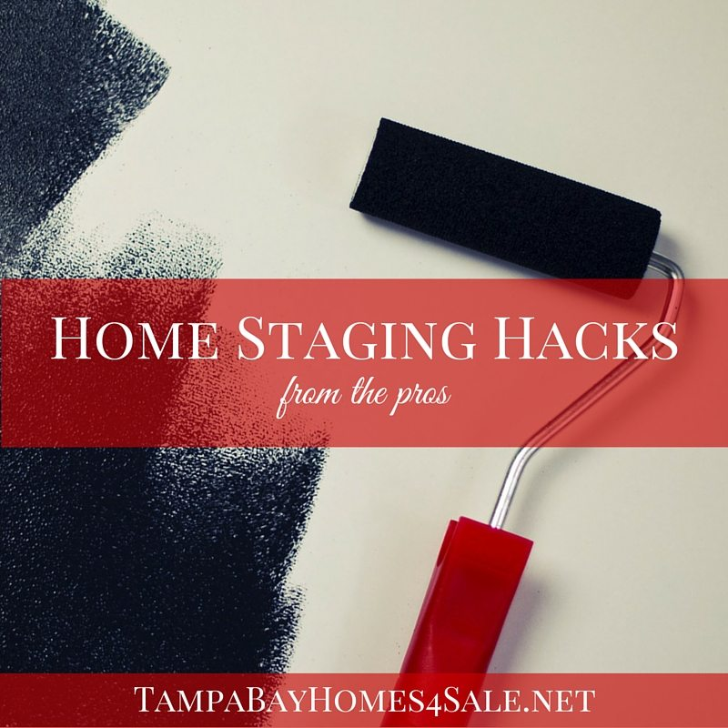 home staging hacks from the pros - sell your home in Hillsborough, Pinellas or Pasco County