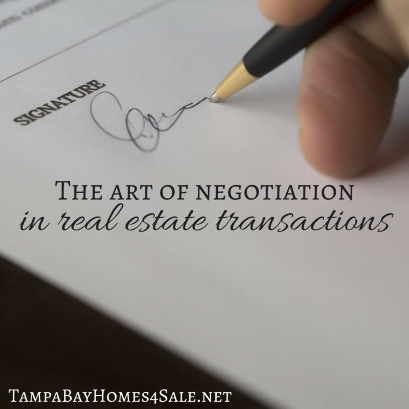 the art of negotiation in real estate transactions - tampa bay homes for sale