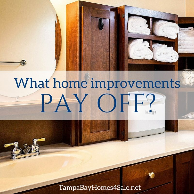 what home improvements pay off - sell a home in tampa bay