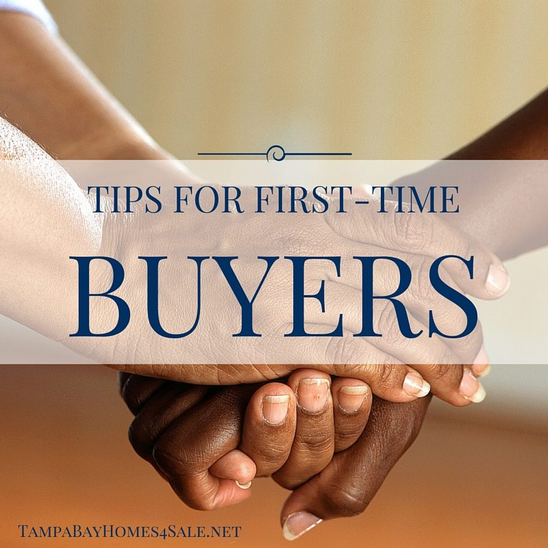 tips for first-time homebuyers - tampa bay homes for sale