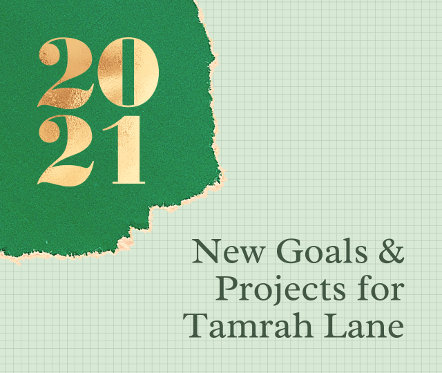 New goals and projects for Tamrah Lane