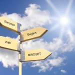 Having the Right Mindset for Business Matters