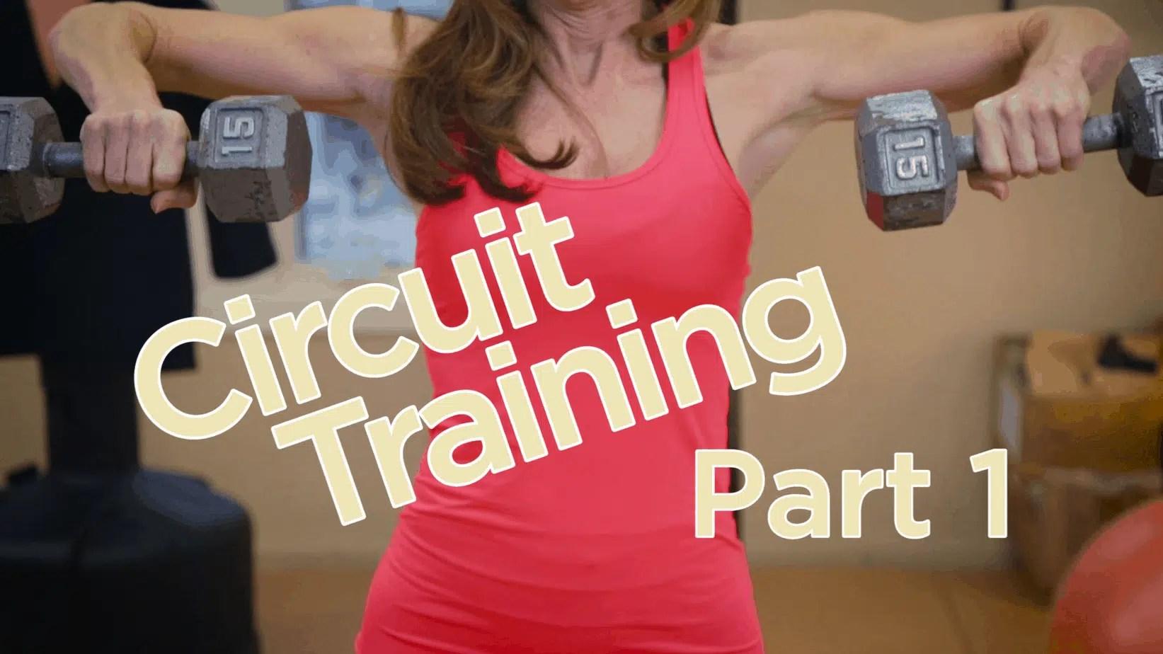 Circuit Training Part 1