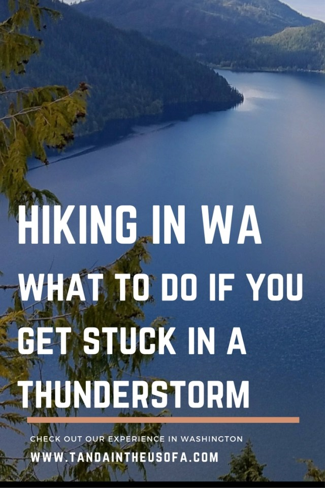 What you should do if you find yourself stuck in a thunderstorm while hiking in Washington