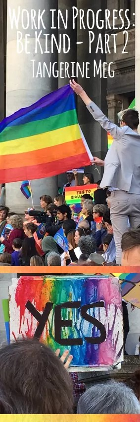 Photos from Marriage Equality rally as a header image for Be Kind blog post